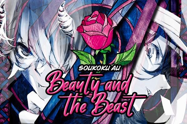 Fanfic / Fanfiction Soukoku AU: Beauty and the Beast
