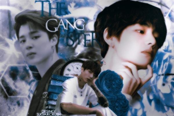 Fanfic / Fanfiction The Ganster