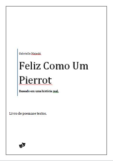 Fanfic / Fanfiction Feliz Como Um Pierrot - Poemas