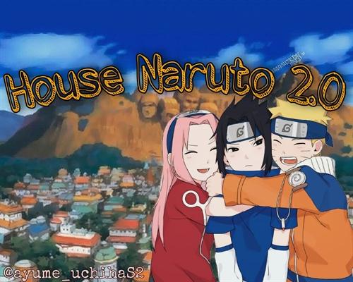 Fanfic / Fanfiction Naruto House 2.0