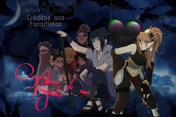 Fanfic / Fanfiction O Amor do Vingador - Imagine Sasuke Uchiha