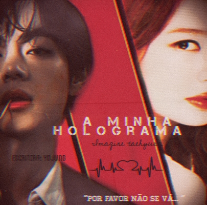 Fanfic / Fanfiction Minha holograma- Imagine Taehyung