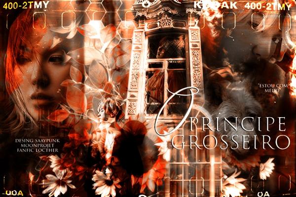 Fanfic / Fanfiction O Príncipe Grosseiro - Imagine Chanyeol (EXO)