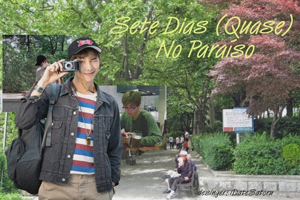 Fanfic / Fanfiction Sete Dias (Quase) No Paraíso - Kim Namjoon