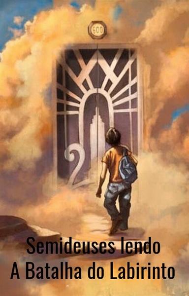 Fanfic / Fanfiction Semideuses Lendo A Batalha do Labirinto