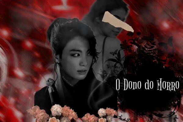 Fanfic / Fanfiction O Dono do morro - Jeon Jungkook
