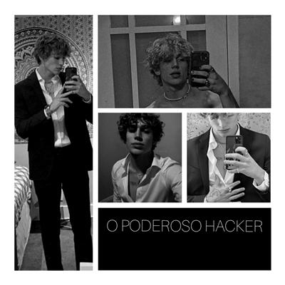 Fanfic / Fanfiction O PODEROSO HACKER - Vinnie Hacker