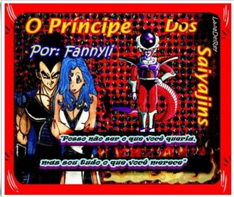 Fanfic / Fanfiction O Príncipe dos Saiyajins