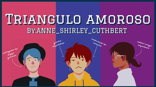 Fanfic / Fanfiction Triangulo amoroso