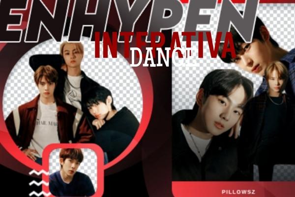 Fanfic / Fanfiction DANCE - interativa ENHYPEN