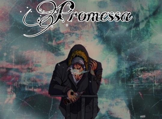 Fanfic / Fanfiction Promessa