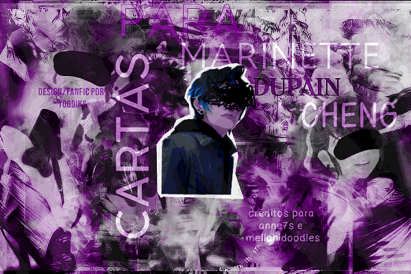 Fanfic / Fanfiction Cartas para Marinette Dupain Cheng