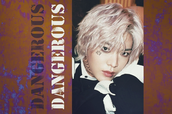 "Fanfic / Fanfiction ""Dangerous"" - Imagine Yuta NCT"
