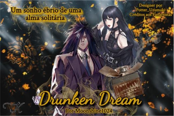 Fanfic / Fanfiction Drunken Dream