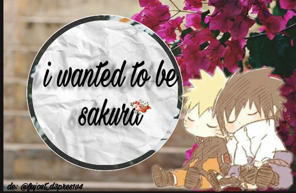 Fanfic / Fanfiction I wanted to be sakura