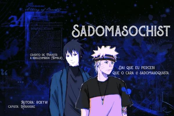 Fanfic / Fanfiction Sadomasochist (SasuNaru)