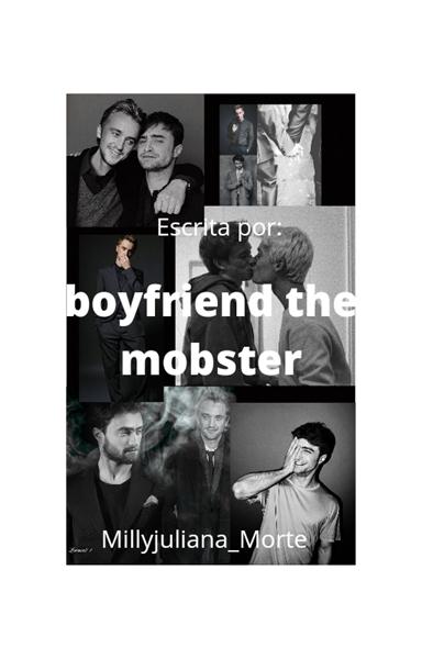 Fanfic / Fanfiction Boyfriend the mobster