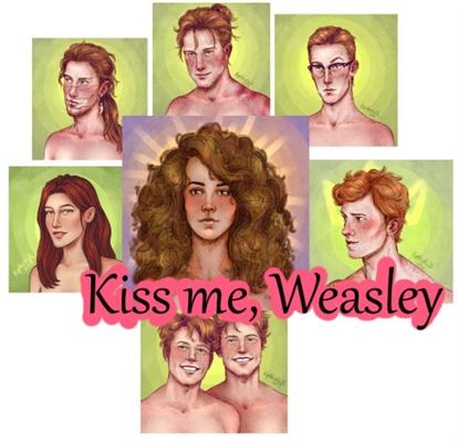 Fanfic / Fanfiction Kiss me, Weasley