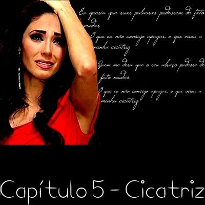 Fanfic / Fanfiction History of my life - Capítulo 5 - Capítulo 5 - Cicatriz