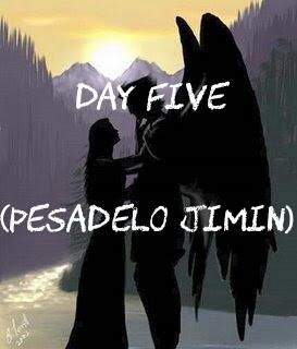 Fanfic / Fanfiction Anjos Da Noite - Capítulo 7 - Day Five (Pesadelo Jimin)