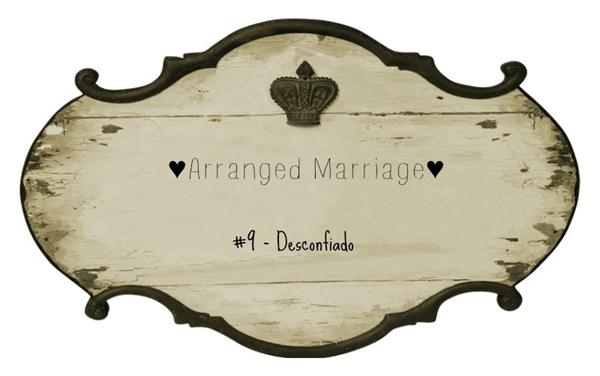 Fanfic / Fanfiction Arranged Marriage - Capítulo 9 - 9: Desconfiado!