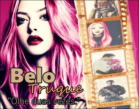 Fanfic / Fanfiction Belo Truque - Capítulo 11 - Capítulo 11 - Brilhante Truque.