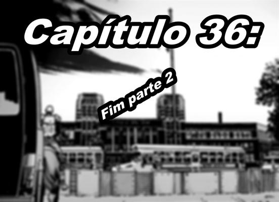 Fanfic / Fanfiction Cinquenta Dias Para Morrer (Interativa) - Capítulo 37 - Alexandria