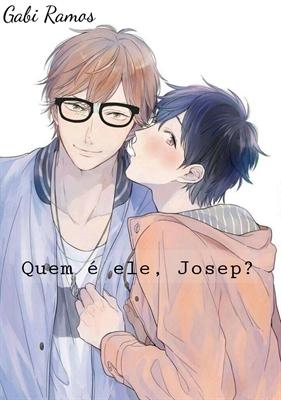 Fanfic / Fanfiction Coração de um Popular Apaixonado (Hiatus) - Capítulo 3 - Capítulo 3 Quem é ele, Josep?