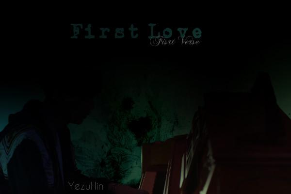 Fanfic / Fanfiction Desire Devil - Capítulo 3 - First Love - First Verse