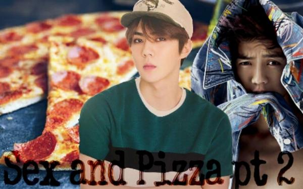 Fanfic / Fanfiction Do You Love Me... Now? - Capítulo 4 - Cap.3: Sex And Pizza - Pt.2