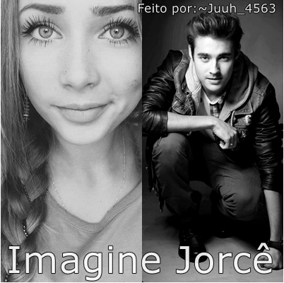 Fanfic / Fanfiction Imagine Jorcê - Capítulo 11 - Segundo AVISO!!