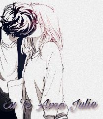 Fanfic / Fanfiction My Dark Love - Capítulo 7 - Eu Te Amo Julie!
