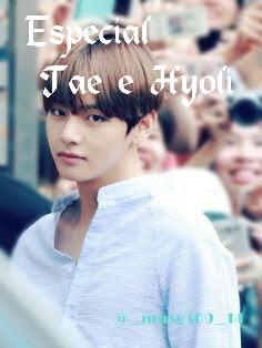 Fanfic / Fanfiction Para sempre juntos - Capítulo 24 - Especial Tae e Hyoli