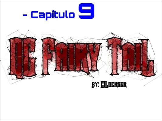 Fanfic / Fanfiction QG Fairy Tail - Capítulo 9 - Monster