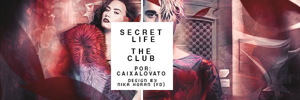 Fanfic / Fanfiction Secret Life (REESCREVENDO) - Capítulo 2 - 01. The Club