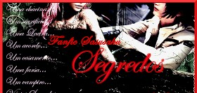 Fanfic / Fanfiction Segredos!! - Capítulo 3 - Bem aqui!