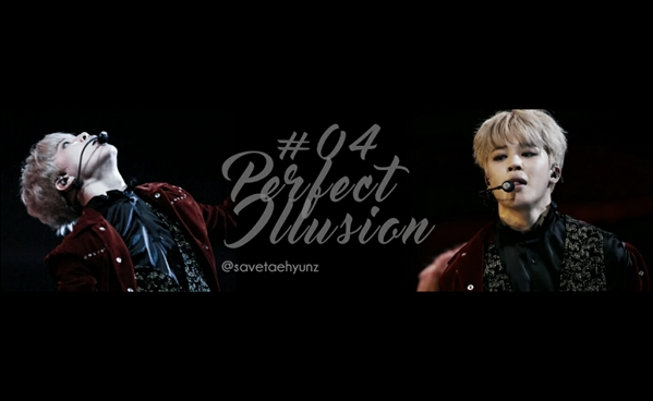 Fanfic / Fanfiction Show me what to do - long Imagine jimin (BTS) - Capítulo 4 - Perfect illusion