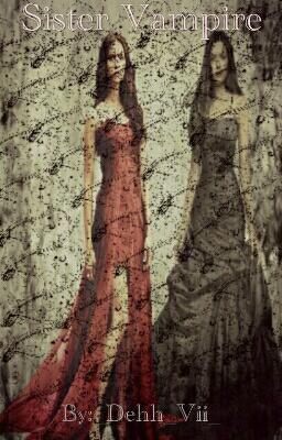 Fanfic / Fanfiction Sister Vampire - Capítulo 1 - Trailer