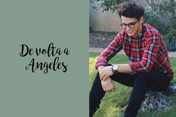 Fanfic / Fanfiction Tá Rolando Amor? - Capítulo 62 - De volta a Angeles