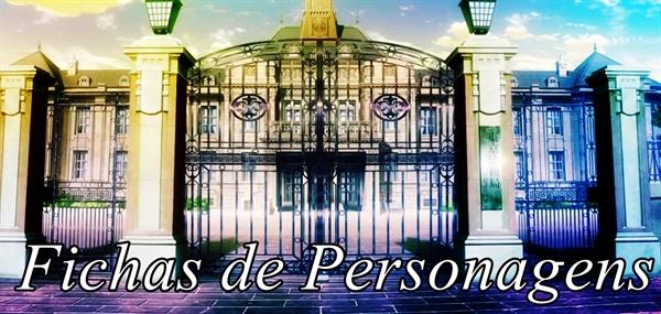 Fanfic / Fanfiction Touou Academy - Interativa - Capítulo 1 - Fichas de Personagens e Regras