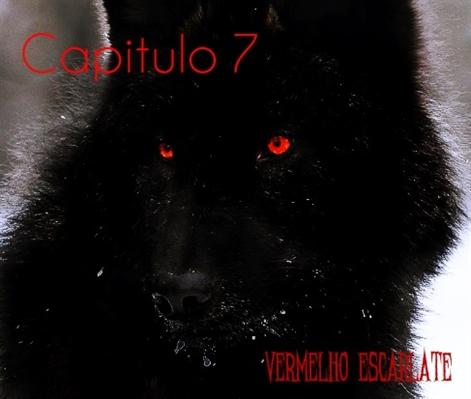 Fanfic / Fanfiction Vermelho Escarlate - Capítulo 8 - Capitulo 7