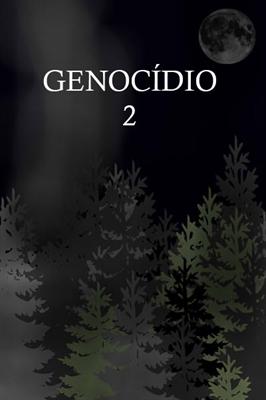 Fanfic / Fanfiction Village Of Sacrifice And Revenge - Capítulo 2 - Genocídio