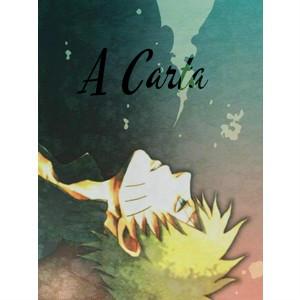 Fanfic / Fanfiction A Carta - Oneshot - Capítulo 1 - Oneshot