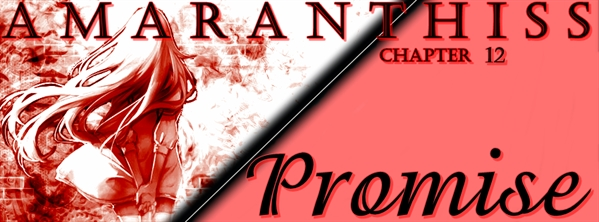 Fanfic / Fanfiction Amaranthiss - Capítulo 12 - O Amanhecer - Promise