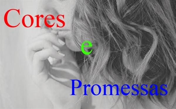 Fanfic / Fanfiction Cores e Promessas - Capítulo 1 - Capítulo Único