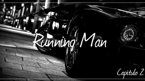 Fanfic / Fanfiction Criminal Love - Capítulo 2 - Running Man