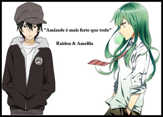 Fanfic / Fanfiction Crows - Capítulo 12 - ''Amellia e Raiden''