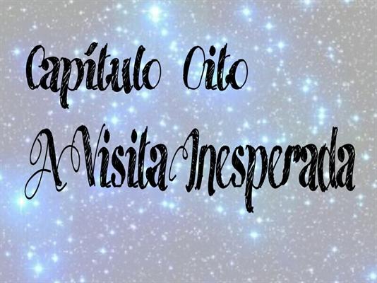 Fanfic / Fanfiction De Ponta-Cabeça (hiatus) - Capítulo 8 - A Visita Inesperada
