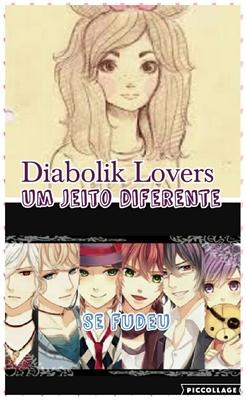 Fanfic / Fanfiction Dibolik Lovers um jeito diferente. - Capítulo 1 - Achei que fosse normal
