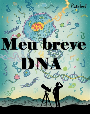 Fanfic / Fanfiction Estilhaços e Poesias - Capítulo 25 - Meu breve DNA